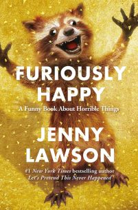 """Furiously Happy,"" by Jenny Lawson"